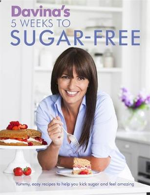 Picture of Davina's 5 Weeks to Sugar-Free: Yummy, Easy Recipes to Help You Kick Sugar and Feel Amazing