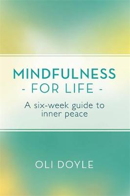 Picture of Mindfulness for Life: A Six-Week Guide to Inner Peace