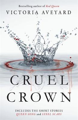 Picture of Cruel Crown: Two Red Queen Short Stories