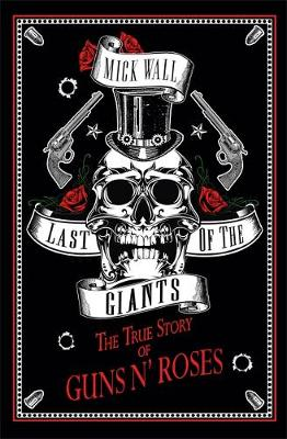 Picture of The True Story of Guns N' Roses: The Last of the Giants