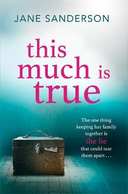 Picture of This Much is True: The Gripping, Emotional Story of a Shocking Secret at the Centre of a Family
