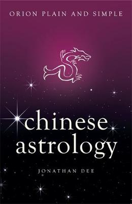 Picture of Chinese Astrology, Orion Plain and Simple