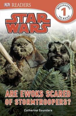 Picture of Star Wars are Ewoks Scared of Stormtroopers?