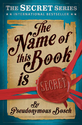 Picture of The Name of This Book is Secret