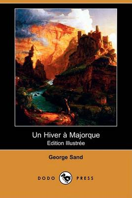 Picture of Un Hiver a Majorque (Edition Illustree) (Dodo Press)