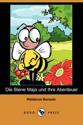 Picture of Die Biene Maja Und Ihre Abenteuer (Dodo Press)