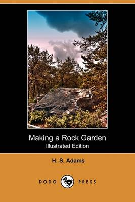 Picture of Making a Rock Garden (Illustrated Edition) (Dodo Press)