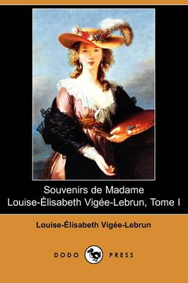 Picture of Souvenirs de Madame Louise-Elisabeth Vigee-Lebrun, Tome I (Dodo Press)