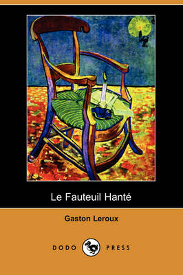 Picture of Le Fauteuil Hante (Dodo Press)