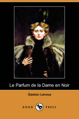Picture of Le Parfum de la Dame En Noir (Dodo Press)