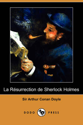 Picture of La Rsurrection de Sherlock Holmes (Dodo Press)