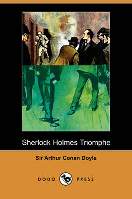 Picture of Sherlock Holmes Triomphe (Dodo Press)
