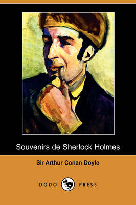 Picture of Souvenirs de Sherlock Holmes (Dodo Press)