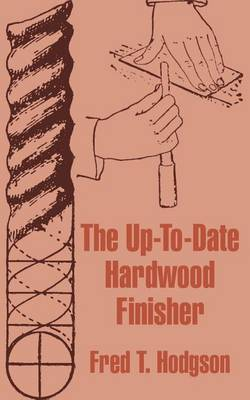 Picture of The Up-To-Date Hardwood Finisher