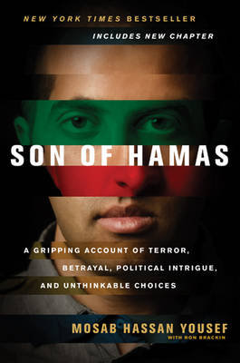 Picture of Son of Hamas: A Gripping Account of Terror, Betrayal, Political Intrigue, and Unthinkable Choices