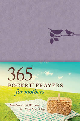Picture of 365 Pocket Prayers for Mothers: Guidance and Wisdom for Each New Day