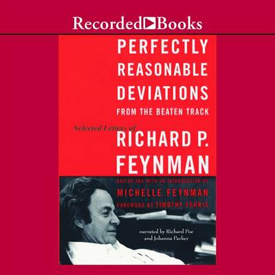 Picture of Perfectly Reasonable Deviationsa]: The Letters of Richard P. Feynman
