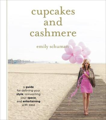 Picture of Cupcakes and Cashmere: A Design Guide For Defining Your Style, Reinventing Your Space, And Entertaining With Ease