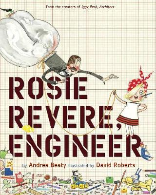 Picture of Rosie Revere, Engineer