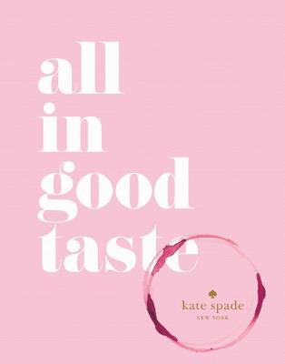 Picture of Kate Spade New York: All in Good Taste