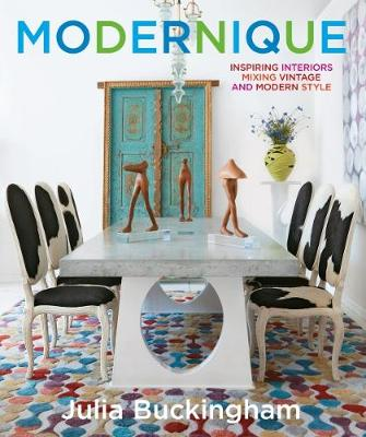Picture of Modernique: Inspiring Interiors Mixing Vintage and Modern Style