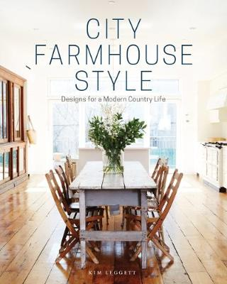 Picture of City Farmhouse Style: Designs for a Modern Country Life