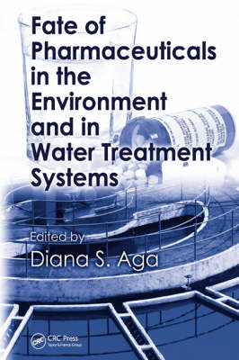 Picture of Fate of Pharmaceuticals in the Environment and in Water Treatment Systems