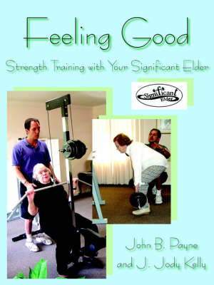 Picture of Feeling Good: Strength Training with Your Significant Elder