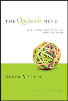 Picture of The Opposable Mind: How Successful Leaders Win Through Integrative Thinking