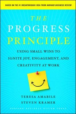 Picture of The Progress Principle: Using Small Wins to Ignite Joy, Engagement, and Creativity at Work