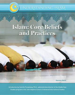 Picture of Islam: Core Beliefs and Practices