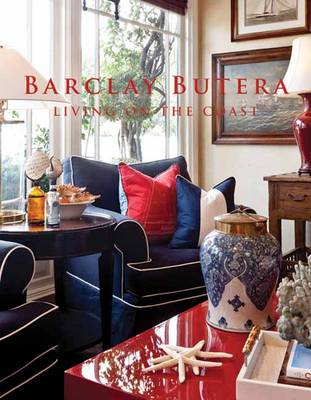 Picture of Barclay Butera: Living on the Coast
