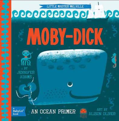 Picture of Little Master Melville: Moby-Dick: A Babylit Ocean Primer