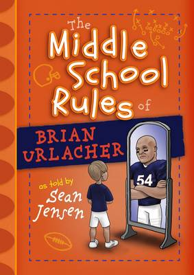 Picture of The Middle School Rules of Brian Urlacher