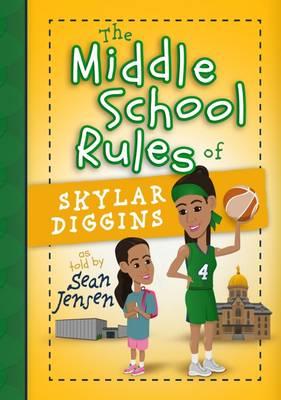 Picture of The Middle School Rules of Skylar Diggins
