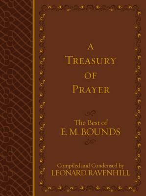 Picture of Treasury of Prayer: The Best of E.M. Bounds (Compiled and Condensed)