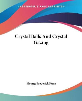 Picture of Crystal Balls and Crystal Gazing