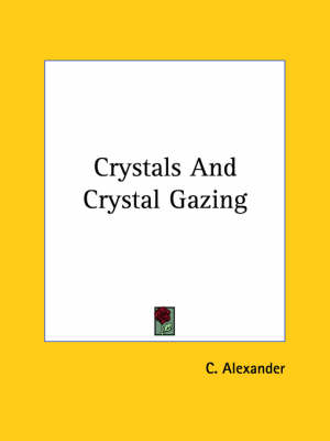 Picture of Crystals and Crystal Gazing