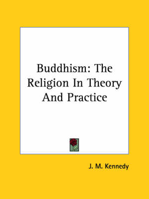 Picture of Buddhism: The Religion in Theory and Practice