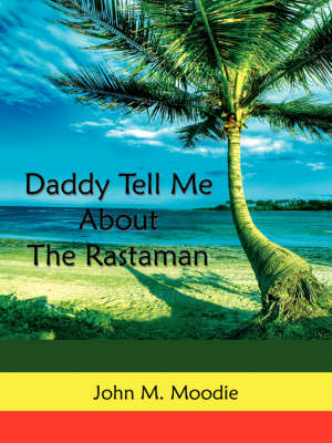 Picture of Daddy Tell Me About The Rastaman