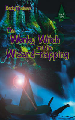 Picture of The Wonky Witch and the Wizard-napping