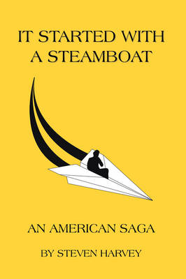 Picture of It Started with A Steamboat: An American Saga