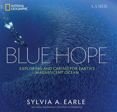 Picture of Blue Hope: Exploring and Caring for Earth's Magnificent Ocean
