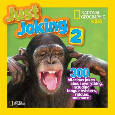 Picture of Just Joking 2: 300 Hilarious Jokes, Tricky Tongue Twisters, and Ridiculous Riddles