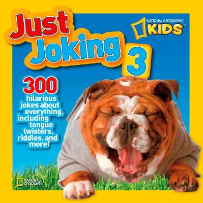 Picture of Just Joking 3: 300 Hilarious Jokes About Everything, Including Tongue Twisters, Riddles and More!