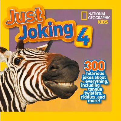 Picture of Just Joking 4: 300 Hilarious Jokes About Everything, Including Tongue Twisters, Riddles and More!