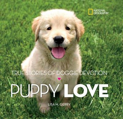 Picture of Puppy Love: True Stories of Doggie Devotion