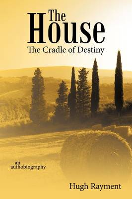 Picture of The House: the Cradle of Destiny