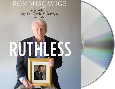 Picture of Ruthless: Scientology, My Son David Miscavige, and Me