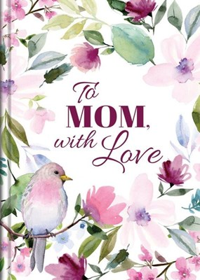 Picture of To mom, with love